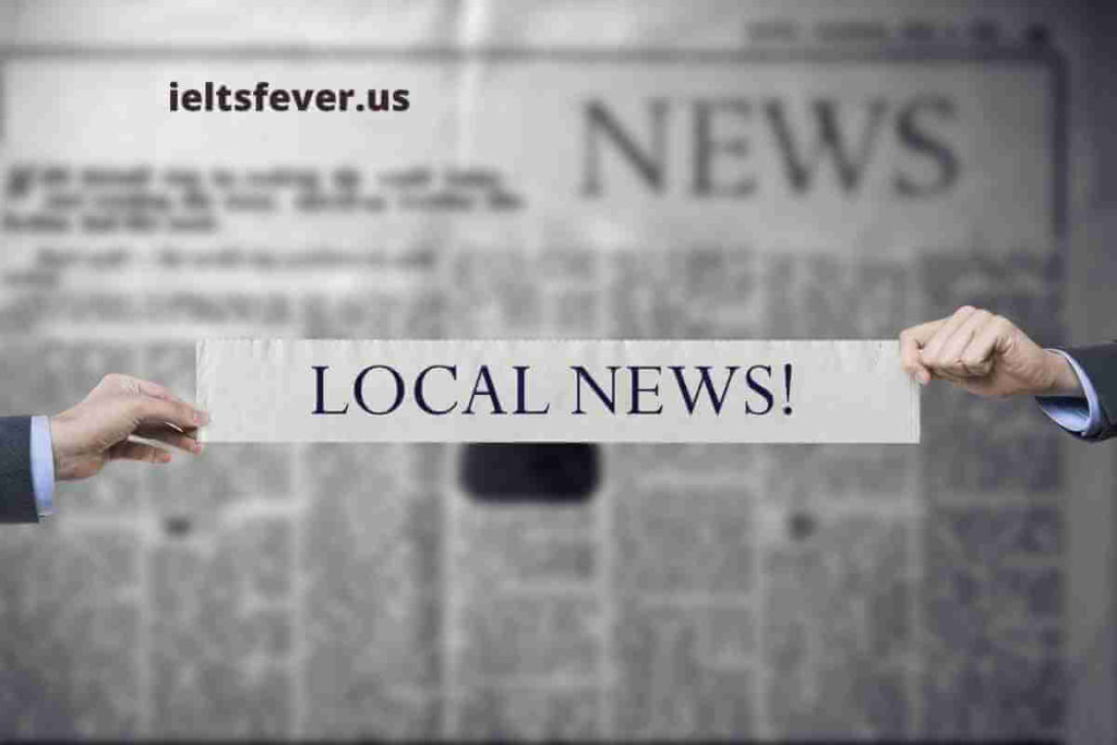 Describe a Piece of Local News That People Are Interested in